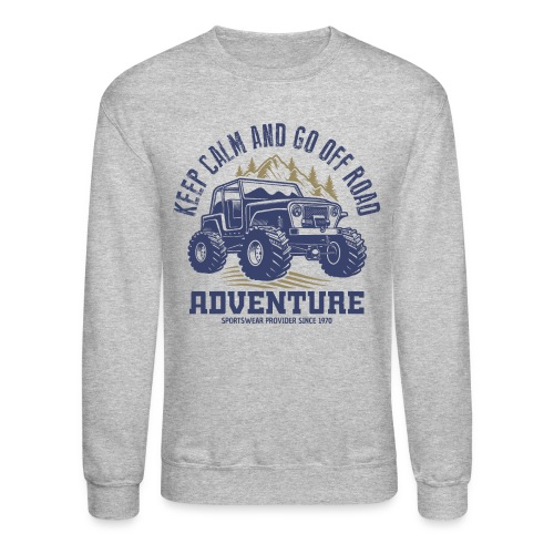 off road adventure nature - Unisex Crewneck Sweatshirt