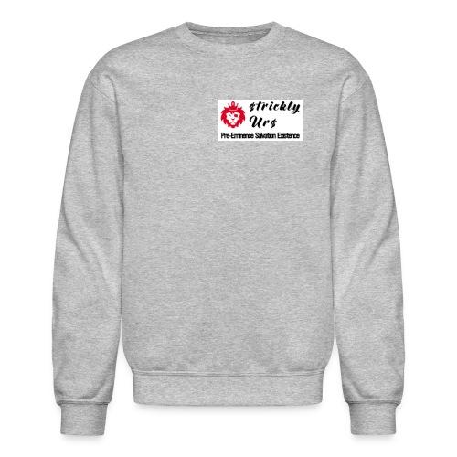 E Strictly Urs - Crewneck Sweatshirt