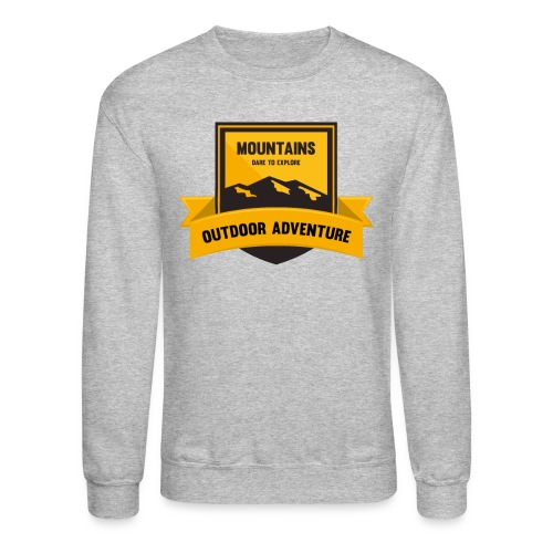 Mountains Dare to explore T-shirt - Unisex Crewneck Sweatshirt