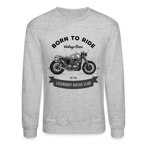 Born to ride Vintage Race T-shirt - Unisex Crewneck Sweatshirt