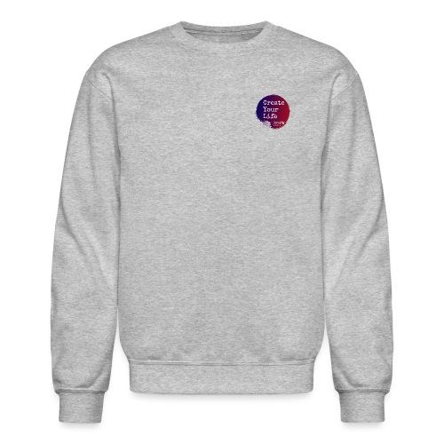 Create Your Life Sticker - Unisex Crewneck Sweatshirt