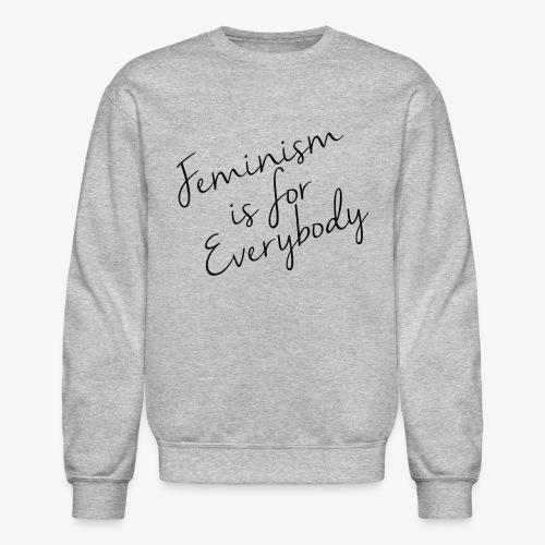 Feminism is for Everybody - Unisex Crewneck Sweatshirt