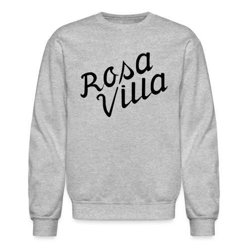 rosa villa - Unisex Crewneck Sweatshirt