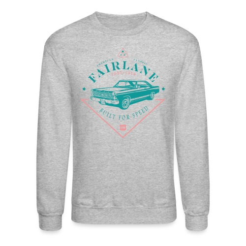 Ford Fairlane - Built For Speed - Unisex Crewneck Sweatshirt