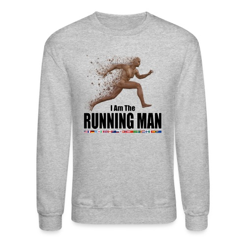 I am the Running Man - Cool Sportswear - Unisex Crewneck Sweatshirt
