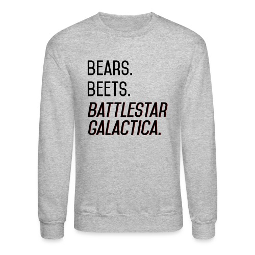 Bears. Beets. Battlestar Galactica. (Black & Red) - Unisex Crewneck Sweatshirt