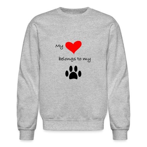 Dog Lovers shirt - My Heart Belongs to my Dog - Crewneck Sweatshirt
