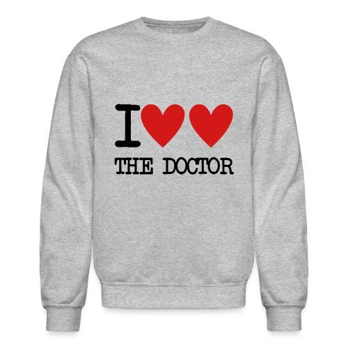 I Heart The Doctor - Crewneck Sweatshirt