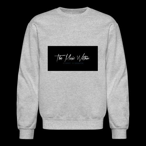 the music within mens hoodie - Unisex Crewneck Sweatshirt