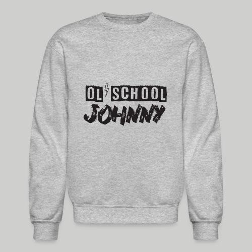 Ol' School Johnny Logo - Black Text - Unisex Crewneck Sweatshirt