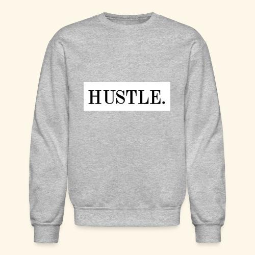 Hustle - Crewneck Sweatshirt