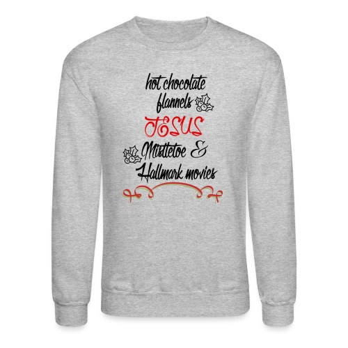 Christmas and Hallmark movies - Unisex Crewneck Sweatshirt