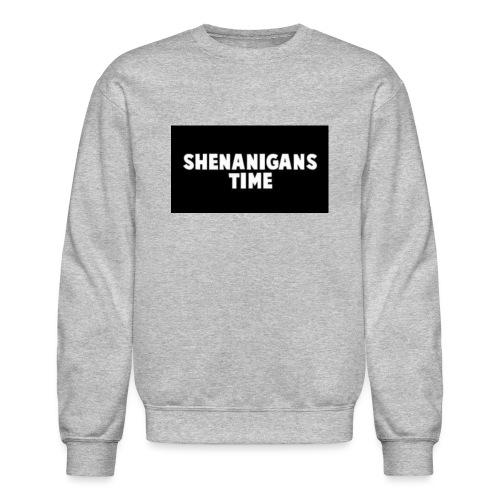 SHENANIGANS TIME MERCH - Crewneck Sweatshirt