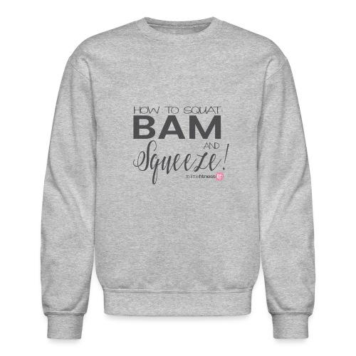 How to Squat - Crewneck Sweatshirt