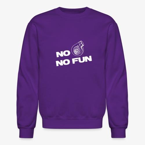 No turbo no fun - Crewneck Sweatshirt