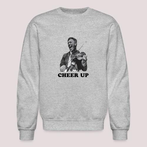 Cheer Up - Unisex Crewneck Sweatshirt