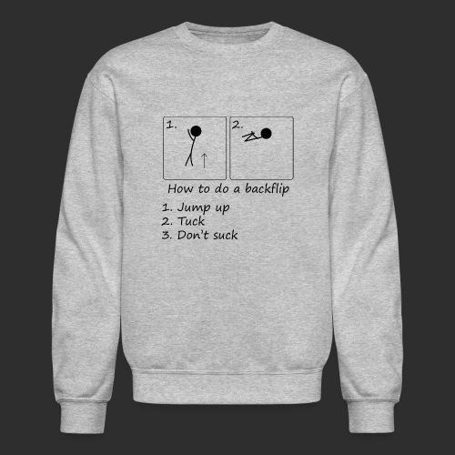 How to backflip - Unisex Crewneck Sweatshirt
