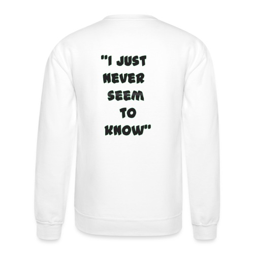 know png - Crewneck Sweatshirt