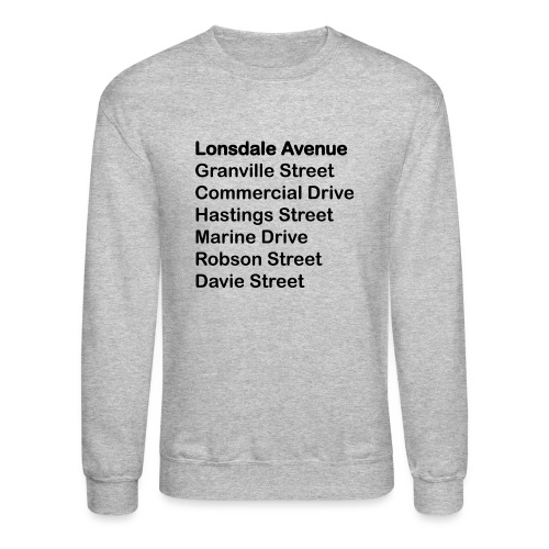Street Names Black Text - Unisex Crewneck Sweatshirt