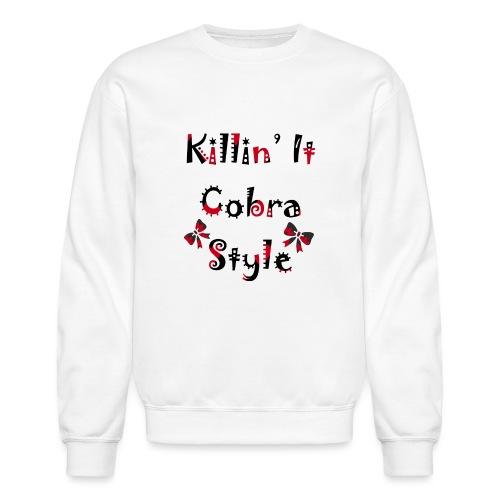 Killin' It Cobra - Crewneck Sweatshirt