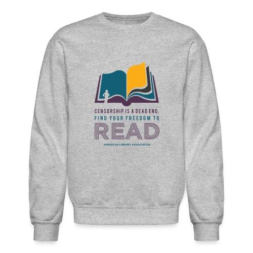 Find Your Freedom to Read - Unisex Crewneck Sweatshirt
