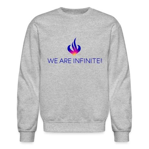 We Are Infinite - Unisex Crewneck Sweatshirt