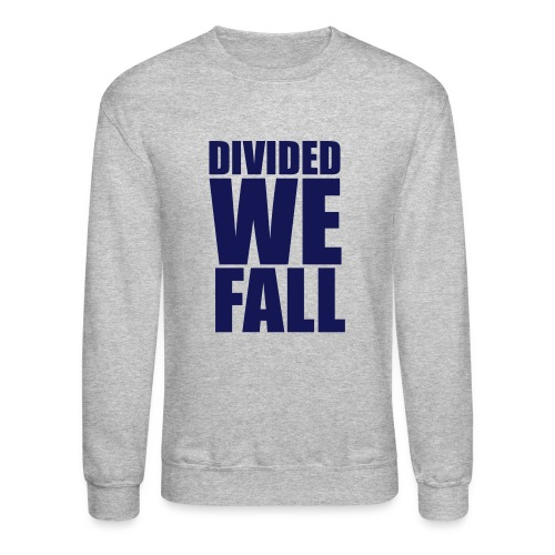 DIVIDED WE FALL - Crewneck Sweatshirt