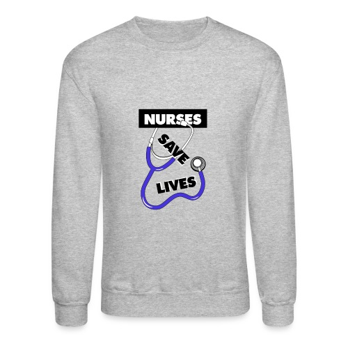 Nurses save lives purple - Crewneck Sweatshirt
