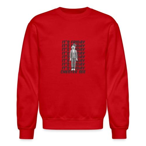 It s Friday - Unisex Crewneck Sweatshirt