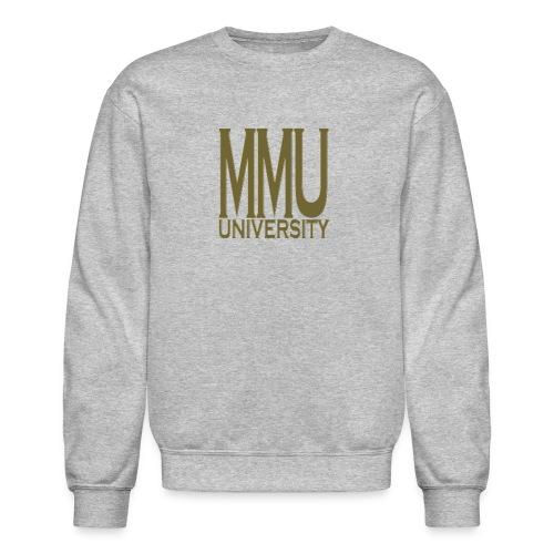 Money Move Us Unversity - Unisex Crewneck Sweatshirt