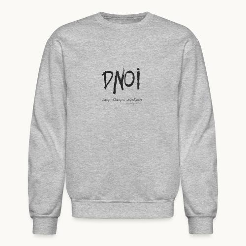PRODUCT DNOI GRUNGE Carolyn Sandstrom BK TEXT - Crewneck Sweatshirt