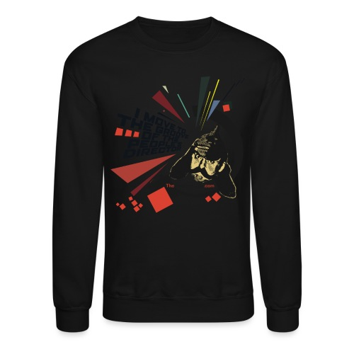 I move to the groove of the People s Director - Unisex Crewneck Sweatshirt