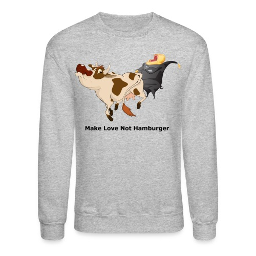 make love - Unisex Crewneck Sweatshirt