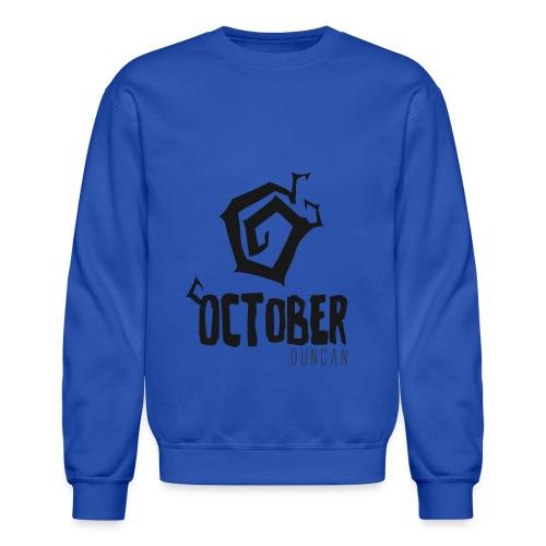 October Duncan2 01 png - Unisex Crewneck Sweatshirt