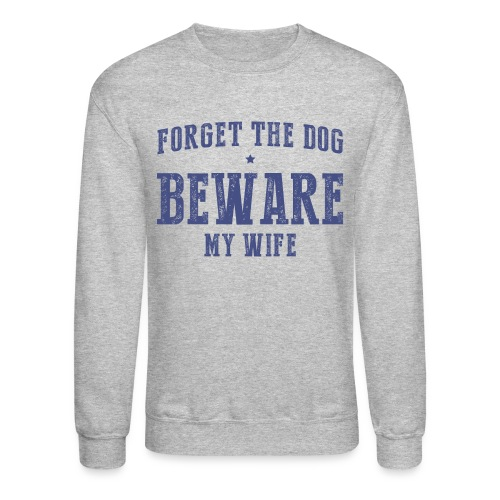 wife loves husband - Unisex Crewneck Sweatshirt