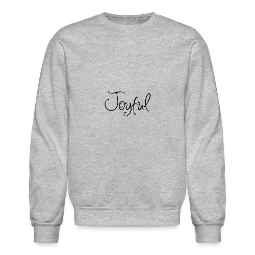 Joyful Curvy - Unisex Crewneck Sweatshirt