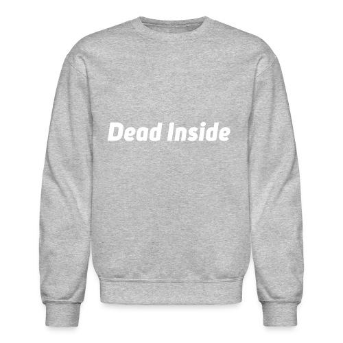 Deadinside - Crewneck Sweatshirt