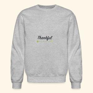 thankful - Crewneck Sweatshirt