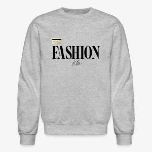 Fashion Killa. - Crewneck Sweatshirt