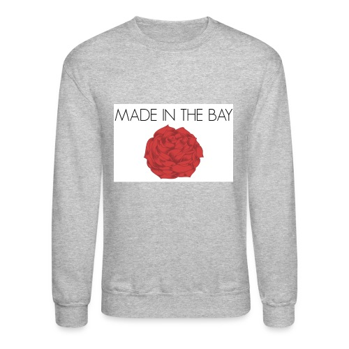 MADE IN THE BAY ROSE - Crewneck Sweatshirt
