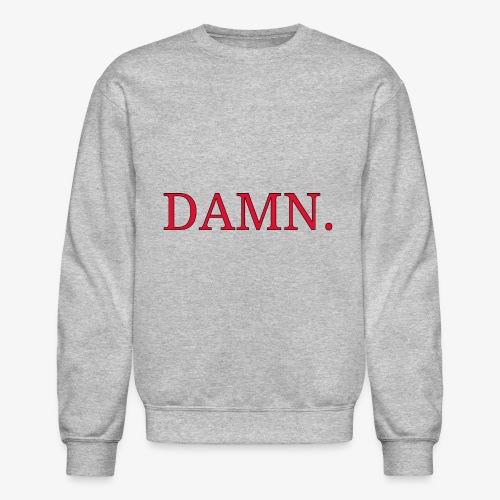 DAMN. - Crewneck Sweatshirt