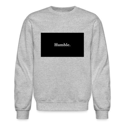 Humble. - Crewneck Sweatshirt