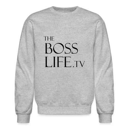 BossLife TV tee - Crewneck Sweatshirt