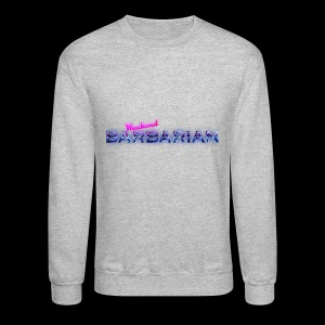 Weekend Barbarian - Crewneck Sweatshirt