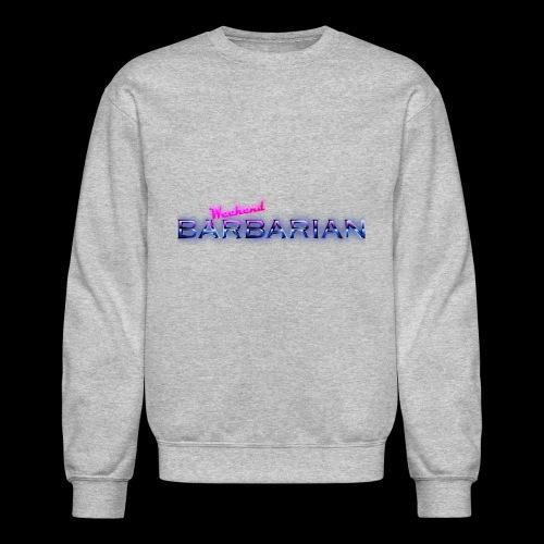 Weekend Barbarian - Crewneck Sweatshirt