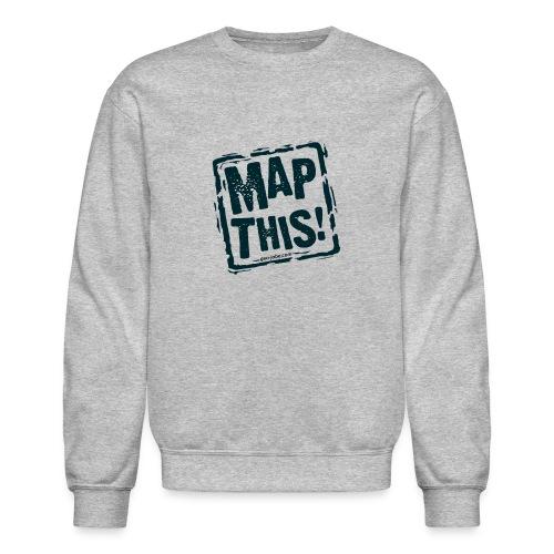 MapThis! Black Stamp Logo - Crewneck Sweatshirt