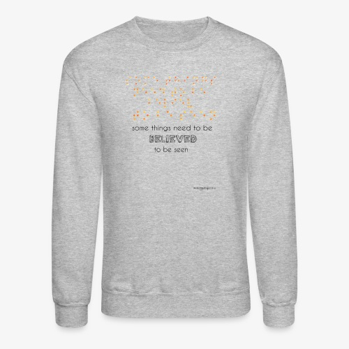Braille is Beautiful - Believe It And See It! - Crewneck Sweatshirt