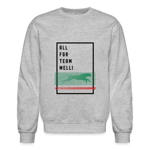 All For Team Melli - Crewneck Sweatshirt