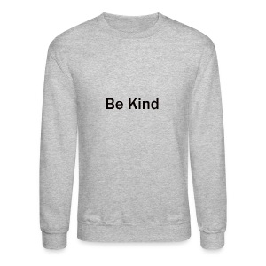 Be_Kind - Crewneck Sweatshirt