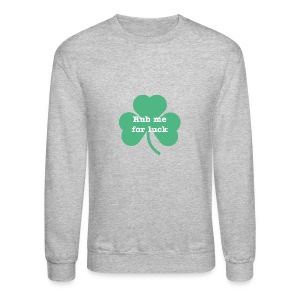 Rub me for luck - Crewneck Sweatshirt